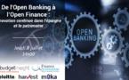 De l'Open Banking à l'Open Finance : innovation continue dans l'épargne et le patrimoine
