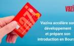 Vaziva, fintech pionnière des dotations sociales, prépare son introduction en bourse