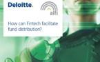 La FinTech va changer les règles de jeu dans la distribution des fonds