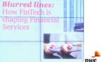 150 milliards de dollars investis d'ici 3 à 5 ans dans les FinTech, selon le Global FinTech Report de PwC