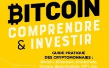 Vient de paraître - Bitcoin : comprendre et investir